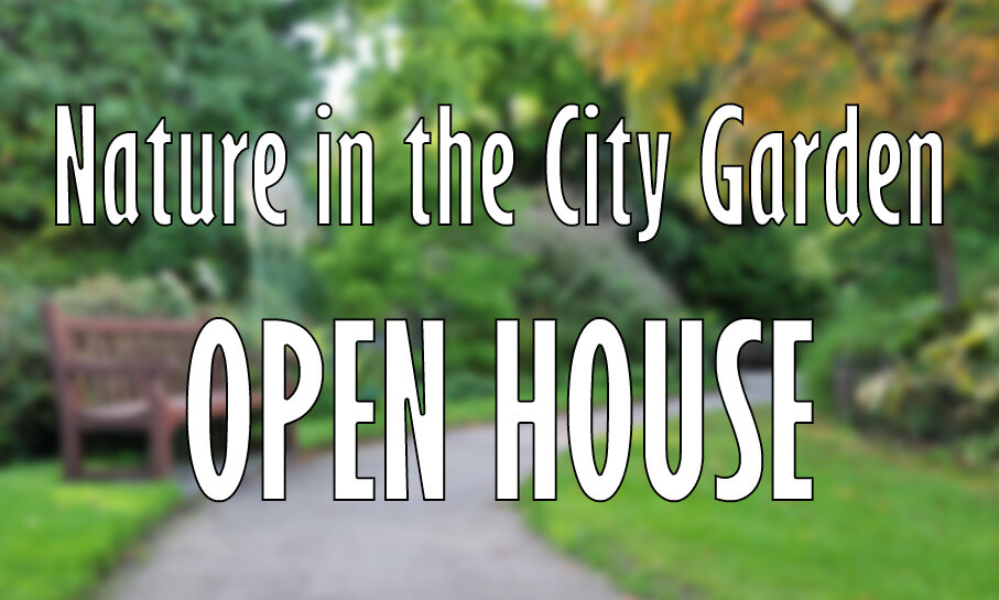 Nature in the City Garden Open House