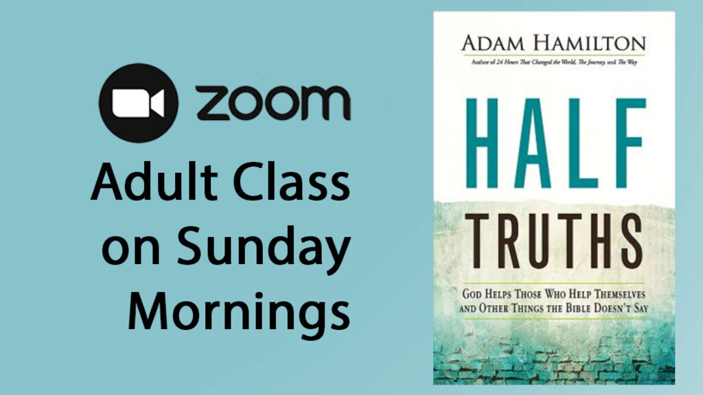 Half-Truths Class on Zoom