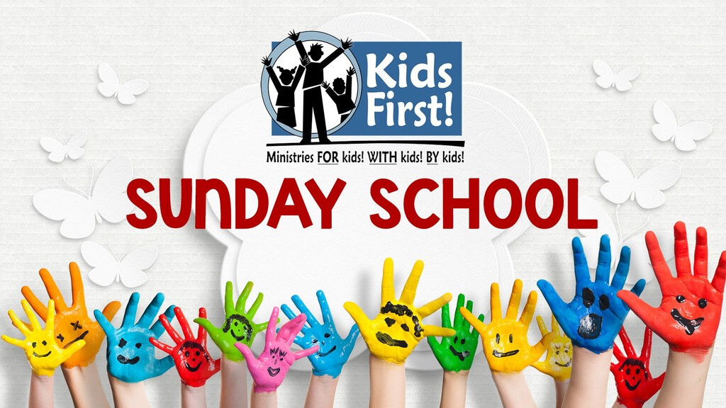 Kids First! Sunday School