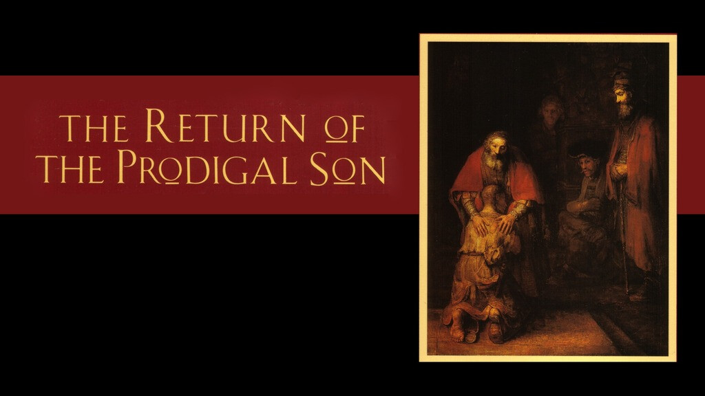 The Return of the Prodigal Son Class